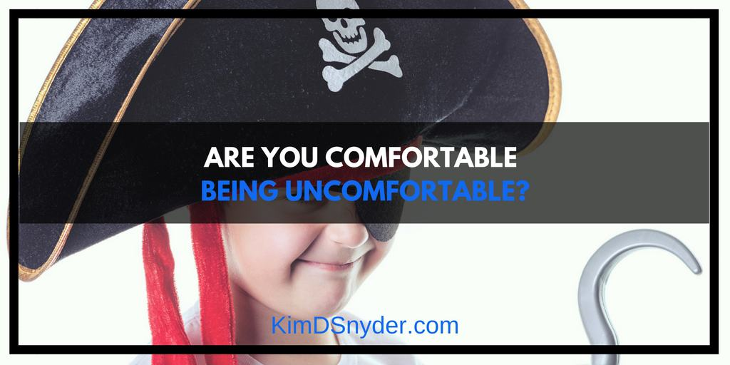 Comfortable Being Uncomfortable