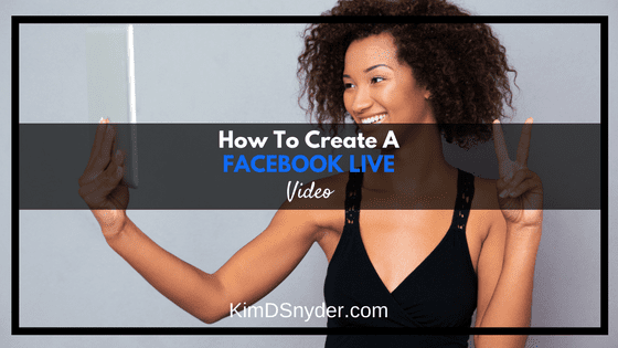 How To Create A Facebook Live Video